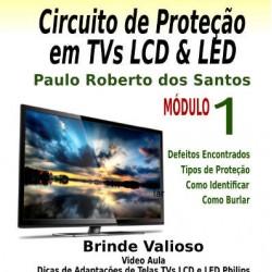 Circuitos De Proteção Em TVs LCD e Led Modulo 1