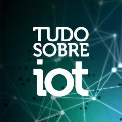 Congresso Tudo Sobre IoT - Internet das Coisas
