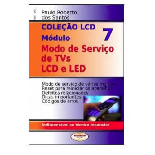 Coleção LCD Modos De Serviços LCD E LED Vol 7