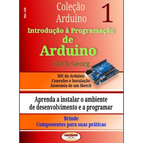 Introdução à Programação De Arduino Volume 1