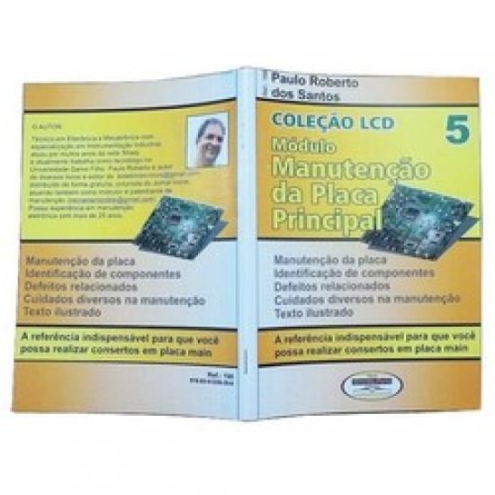 Coleção LCD Manutenção Na Placa Principal Vol 5