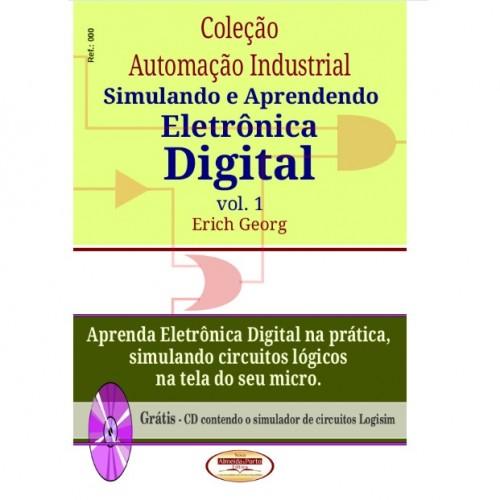Simulando E Aprendendo Eletronica Digital Vol 1