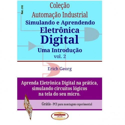 Simulando E Aprendendo Eletrônica Digital Vol 2
