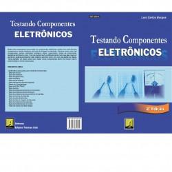 Testando Componentes Eletrônicos 2° Edição