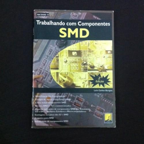 Trabalhando Com Componentes SMD 2 Edição